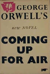 George Orwell book title, coming up for air
